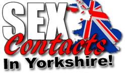 Yorkshire sex contacts